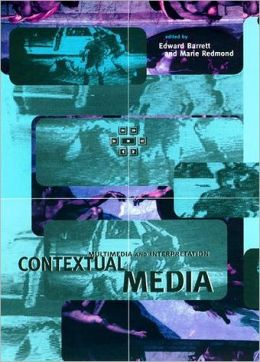 Contextual Media: Multimedia and Interpretation