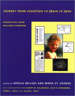 Journey from Cognition to Brain to Gene: Perspectives from Williams Syndrome
