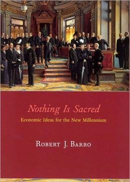 Nothing is Sacred: Economic Ideas for the New Millennium