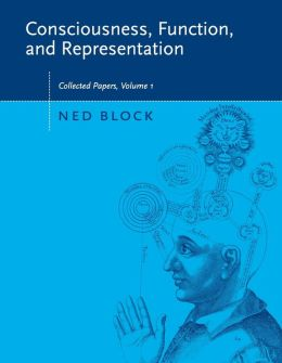 Consciousness, Function, and Representation: Collected Papers, Volume 1
