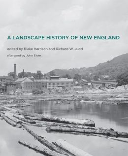 A Landscape History of New England
