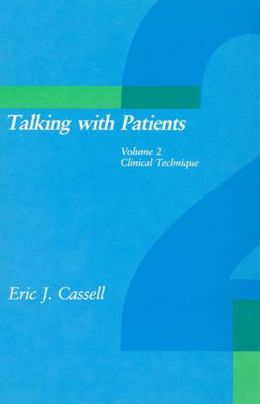 Talking with Patients, Volume 2: Clinical Technique