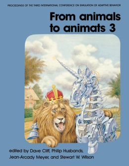 From Animals to Animats 3: Proceedings of the Third International Conference on Simulation of AdpativeBehavior