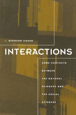 Interactions: Some Contacts between the Natural Sciences and the Social Sciences