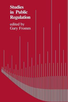 Studies In Public Regulation