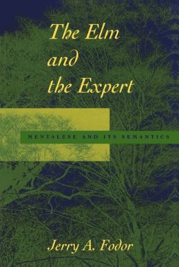 The Elm and the Expert: Mentalese and Its Semantics