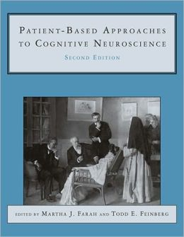 Patient-Based Approaches to Cognitive Neuroscience