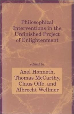 Philosophical Interventions in the Unfinished Project of Enlightenment