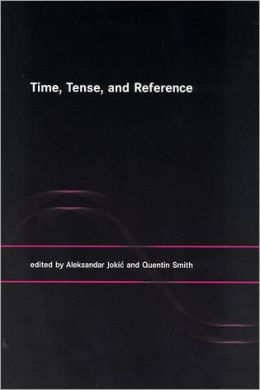 Time, Tense, and Reference