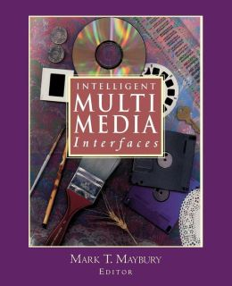 Intelligent Multimedia Interfaces