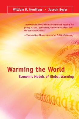 Warming the World: Economic Models of Global Warming