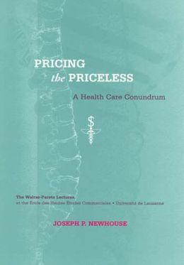 Pricing the Priceless: A Health Care Conundrum