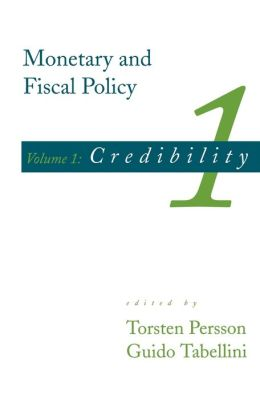 Monetary and Fiscal Policy, Volume 1: Credibility
