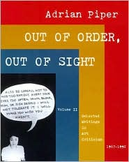 Out of Order, Out of Sight, Volume II: Selected Writings in Art Criticism, 1967-1992