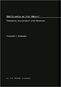 Watchmen in the Night: Presidential Accountability after Watergate