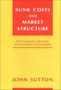 Sunk Costs and Market Structure: Price Competition, Advertising, and the Evolution of Concentration