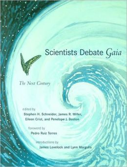 Scientists Debate Gaia: The Next Century