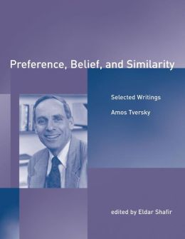 Preference, Belief, and Similarity: Selected Writings