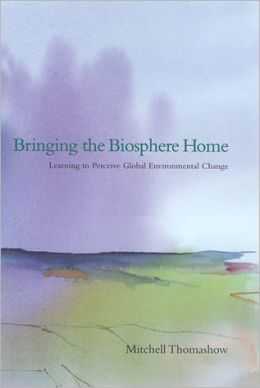 Bringing the Biosphere Home: Learning to Perceive Global Environmental Change