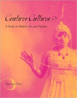 Couture Culture: A Study in Modern Art and Fashion
