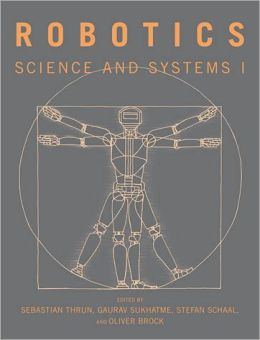 Robotics: Science and Systems I