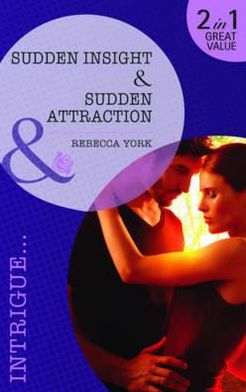 Sudden Insight: Sudden Attraction