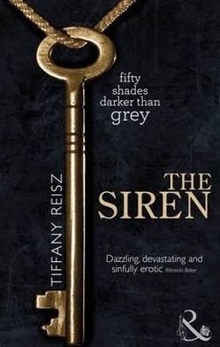 The Siren. Tiffany Reisz