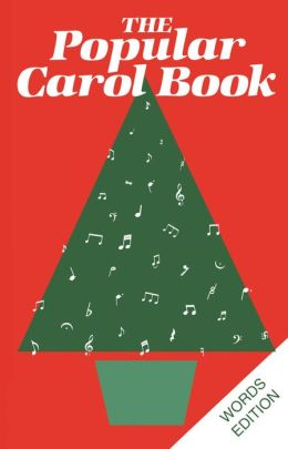 The Popular Carol Book