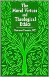 The Moral Virtues and Theological Ethics