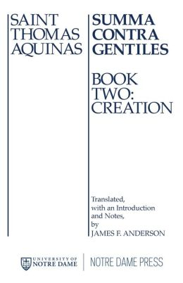 Summa Contra Gentiles Book 2: Book Two Creation