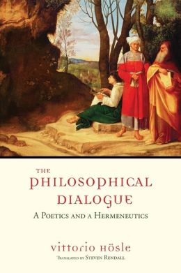 The Philosophical Dialogue: A Poetics and a Hermeneutics