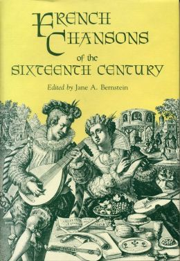 French Chansons of the Sixteenth Century