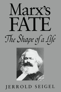 Marx's Fate: The Shape of a Life