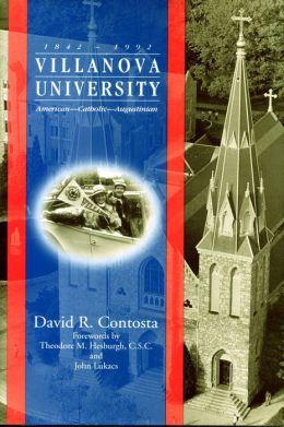 Villanova University, 1842-1992: American-Catholic Augustinian