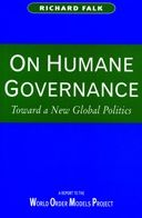 On Humane Governance: Toward a New Global Politics