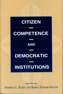 Citizen Competence and Democratic Institutions