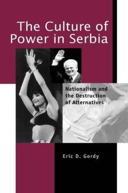The Culture Of Power In Serbia