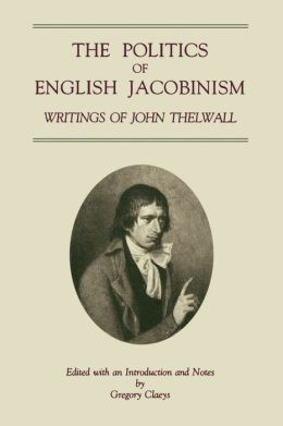 Politics Of English Jacobinism