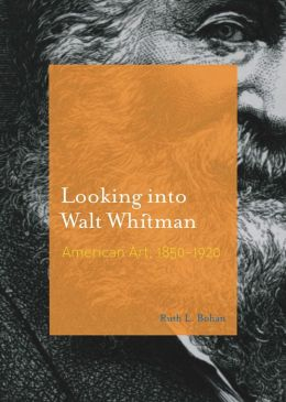 Looking into Walt Whitman: American Art, 1850-1920