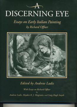 A Discerning Eye: Essays on Early Italian Painting