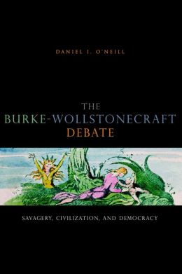 The Burke-Wollstonecraft Debate: Savagery, Civilization, and Democracy