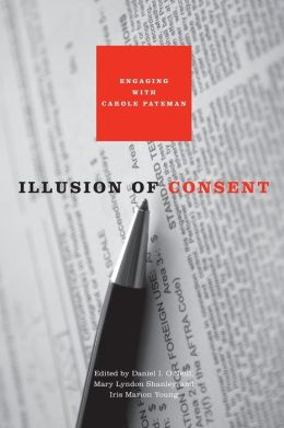 Illusion of Consent: Engaging with Carole Pateman