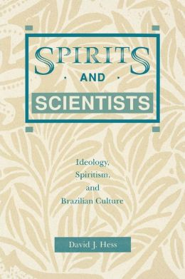 Spirits And Scientists