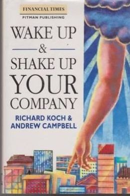 Wake up and Shake up Your Company