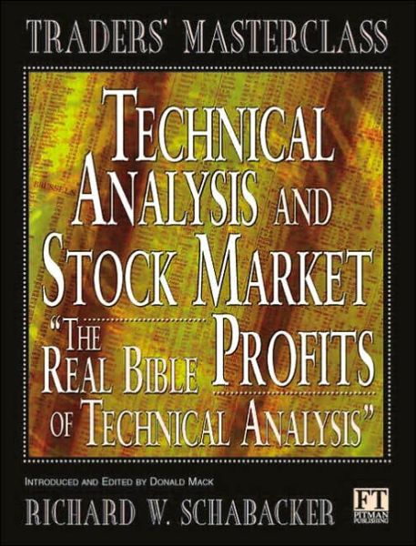 Technical Analysis and Stock Market Profits : A Course in Forecasting