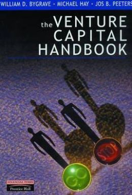 The Venture Capital Handbook, Strategies for Successful Private Equity Investment