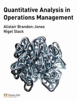 Quantitative Analysis in Operations Management