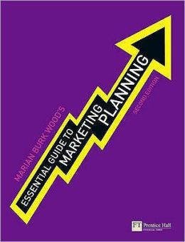 Essential Guide to Marketing Planning, 2nd edition