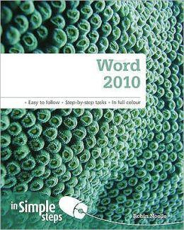 Word 2010 in Simple Steps