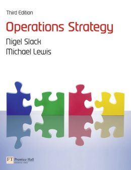 Operations Strategy, 3rd edition